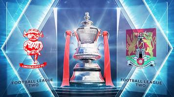 FA Cup: Lincoln City 3-2 Northampton Town highlights