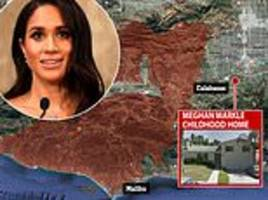 One of Meghan Markle's childhood homes is at risk of being burned down by California wildfires