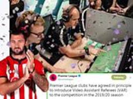 southampton poke fun at austin's rant over var after premier league announce it is to be introduced