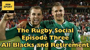 The Rugby Social - Facing the All Blacks and retirement