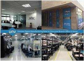 uniview opens manufacturing base in china and branch office in south korea