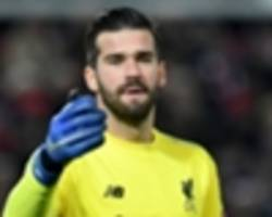 robertson and milner hail 'unbelievable' alisson as liverpool progress