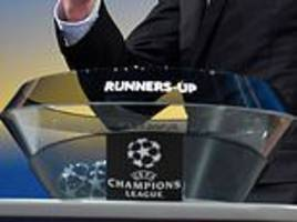 champions league last-16 draw: when is it, how to watch plus who can premier league sides face?
