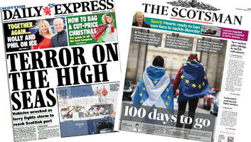 scotland's papers: ferry 'terror' and 100 days until brexit