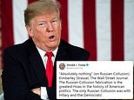 trump insists the 'only russian collusion' was with hillary and the democrats, slams mueller probe