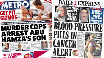 the papers: abu hamza son charged and pill 'cancer alert'