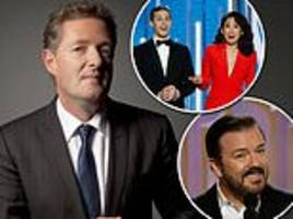 piers morgan: after ghastly golden globes have ricky gervais host oscars