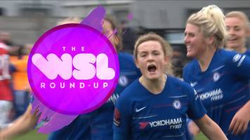 WSL round-up: Erin Cuthbert volley for Chelsea and Gemma Evans' curious header