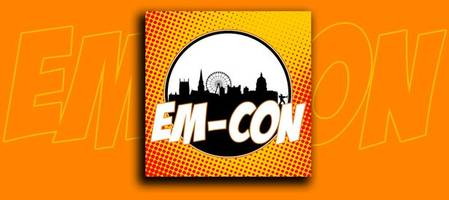 em-con nottingham 2019: all you need to know including times, dates, celebrity guests, prices, booking selfies and what's on