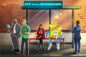 proposal for etf following bitcoin futures, sovereign debt withdrawn by sec request