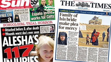 scotland's papers: alesha murder trial and 'isis bride'