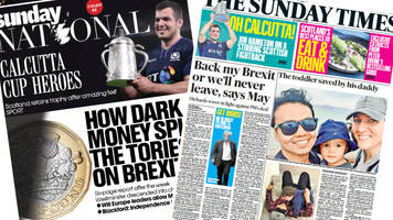 Scotland's papers: Calcutta Cup and Brexit deal backing