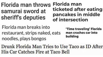 The Florida Man Challenge is the Best Thing Happening on the Internet Right Now