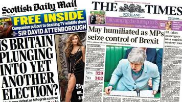 Scotland's papers: MPs 'seize control of Brexit' from May