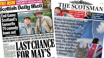 scotland's papers: brexit deal gets 'one last chance'