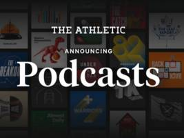 the athletic has launched more than 20 podcasts, but you won't be able to listen to them just anywhere