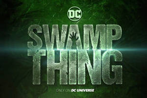 'swamp thing': dc universe unleashes first trailer for james wan-produced series (video)