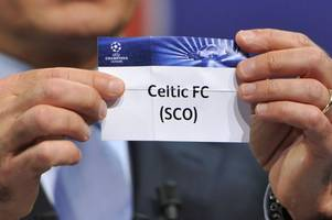 champions league draw live as celtic discover their qualifying opponents