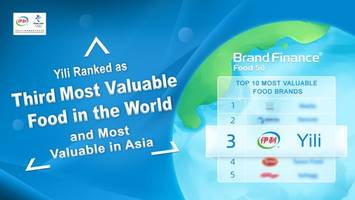 yili ranked as third most valuable food brand in the world and most valuable in asia