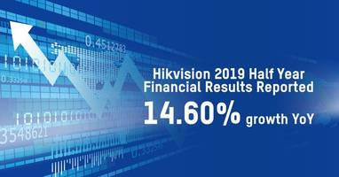 hikvision announces half-year financial results (january - june 2019)