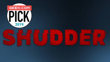geek pick: shudder is the horror streaming service fans were waiting for