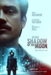 in the shadow of the moon - cast: boyd holbrook, michael c. hall, cleopatra coleman, bokeem woodbine