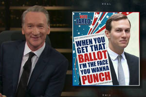 bill maher imagines the hideous campaign posters if trump's family runs for office