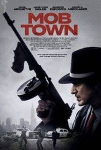 mob town - cast: david arquette, jennifer esposito, robert davi, jamie-lynn sigler, pj byrne, danny a. abeckaser