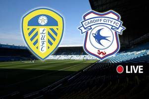 leeds united vs cardiff city live: breaking team news and updates from clash against championship leaders