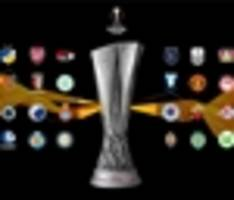 europa league round of 32 ties: meet your opponents