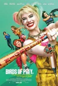 Birds of Prey: And the Fantabulous Emancipation of One Harley Quinn - cast: Margot Robbie, Mary Elizabeth Winstead, Jurnee Smollett, Rosie Perez, Ella Jay Basco, Ewan McGregor, Chris Messina, Ali Wong, Robert Catrini, Charlene Amoia