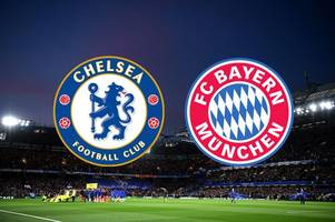 chelsea vs bayern munich live: kick-off time, team news, stream, latest score and goal updates