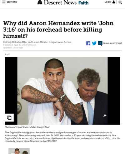 Why did Aaron Hernandez write 'John 3:16' on his forehead before killing himself?