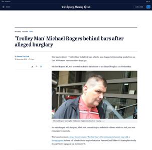 'Trolley Man' Michael Rogers behind bars after alleged burglary