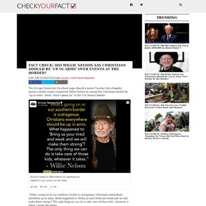 FACT CHECK: Did Willie Nelson Say Christians Should Be 'Up In Arms' Over Events At The Border?