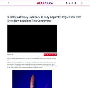 R. Kelly's Attorney Bats Back At Lady Gaga: 'It's Regrettable That She's NowExploiting ThisControversy'
