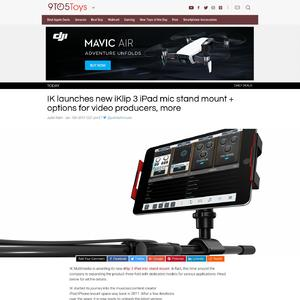 IK launches new iKlip 3 iPad mic stand mount + options for video producers, more