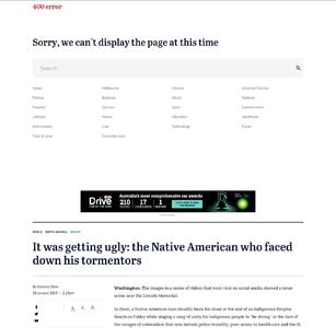 It was getting ugly: the Native American who faced down his tormentors