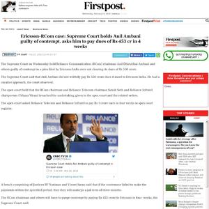 Ericsson-RCom case: Supreme Court holds Anil Ambani guilty of contempt, asks him to pay dues of Rs 453 cr in 4 weeks